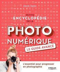 Dernières parutions sur Traitement - Retouche, Petite encyclopédie de la photo numérique