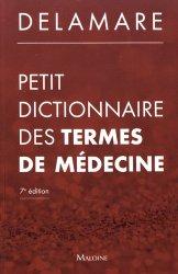 Dernières parutions sur Dictionnaires, Petit dictionnaire des termes de médecine
