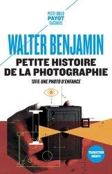 Dernières parutions dans Petite Bibliothèque Payot, Petite histoire de la photographie