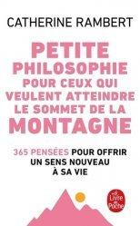 Dernières parutions dans Le Livre de Poche, Petite philosophie pour ceux qui veulent atteindre le sommet de la montagne