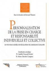 Souvent acheté avec Les assurances maladies, le Personnalisation de la prise en charge et responsabilité individuelle et collective