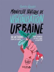 Dernières parutions sur Écologie - Environnement, Petit manifeste de végétalisation urbaine
