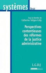 Dernières parutions dans Systèmes. Droit, Perspectives contentieuses des réformes de la justice administrative