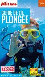 Dernières parutions sur Plongée, Petit Futé Guide de la plongée