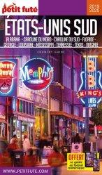 Dernières parutions sur Guides USA côte Est-Sud, Petit Futé Etats-Unis Sud. Edition 2019-2020