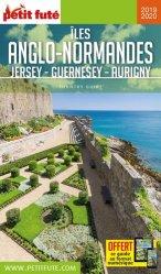 Dernières parutions sur Guides Grande-Bretagne, Petit Futé Iles anglo-normandes. Jersey - Guernesey - Aurigny, Edition 2019-2020