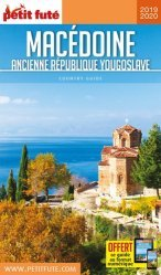Dernières parutions sur Autres guides Europe, Petit Futé Macédoine. Ancienne République Yougoslave, Edition 2019