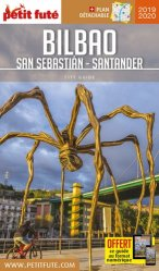 Dernières parutions sur Guides Espagne, Petit Futé Bilbao San Sebastian-Santander. Edition 2019-2020. Avec 1 Plan détachable