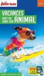 Dernières parutions sur Ethologie, Petit Futé Vacances avec ou sans son animal