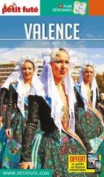 Dernières parutions sur Guides Espagne, Petit Futé Valence. Edition 2019-2020. Avec 1 Plan détachable