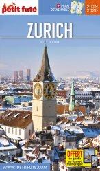 Dernières parutions sur Guides Suisse, Petit Futé Zurich. Edition 2019-2020. Avec 1 Plan détachable