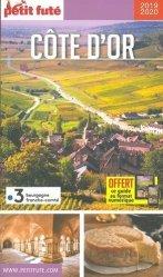 Dernières parutions sur Bourgogne Franche-Comté, Petit Futé Côte d'Or
