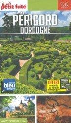 Dernières parutions sur Aquitaine Limousin Poitou-Charentes, Petit Futé Périgord Dordogne