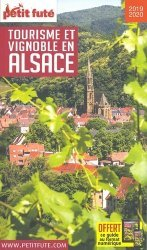 Dernières parutions sur Guides des vins, Petit Futé Tourisme et vignoble en Alsace