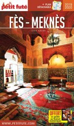 Dernières parutions sur Guides Maroc, Petit Futé Fès-Meknès. Edition 2019-2020. Avec 1 Plan détachable