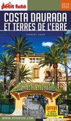 Dernières parutions sur Guides Espagne, Petit futé Costa Daurada et terres de l'Ebre. Edition 2019-2020
