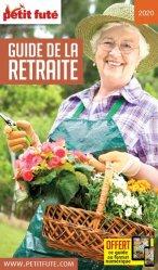Dernières parutions sur Retraite, Petit Futé Guide de la retraite. Edition 2020-2021