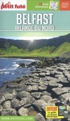 Dernières parutions sur Guides Irlande, Petit Futé Belfast Irlande du Nord. Edition 2020-2021. Avec 1 Plan détachable