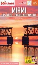 Dernières parutions sur Guides USA Floride, Petit Futé Miami. Les Keys - Parcs nationaux, Edition 2020-2021, avec 1 Plan détachable