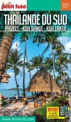 Dernières parutions sur Guides Thailande, Petit futé Thaïlande du sud. Phuket, Koh Samui, Koh Lanta, Edition 2020-2021