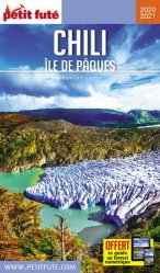 Dernières parutions sur Guides Chili, Petit Futé Chili Ile de Pâques. Edition 2020-2021