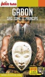 Dernières parutions sur Afrique, Petit Futé Gabon. Sao Tomé et Principe