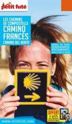 Nouvelle édition Petit Futé Chemins de Compostelle, Camino francés