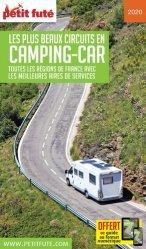 Dernières parutions sur Voyage en France, Petit Futé Les plus beaux circuits en camping-car. Toutes les régions de France avec les meilleures aires de services, Edition 2020-2021