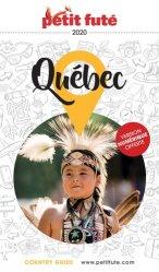 Dernières parutions sur Guides Canada et Québec, Petit Futé Québec. Edition 2020