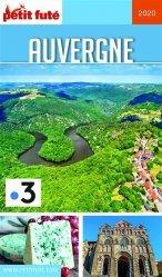 Dernières parutions sur Auvergne Rhône-Alpes, Petit Futé Auvergne. Edition 2020