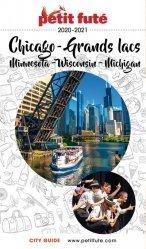 Dernières parutions sur Guides USA côte Est-Sud, Petit Futé Chicago - Grands Lacs. Minnesota, Wisconsin, Michigan, Edition 2020-2021, avec 1 Plan détachable