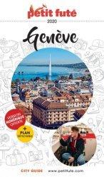 Dernières parutions sur Guides Suisse, Petit Futé Genève. Edition 2020. Avec 1 Plan détachable