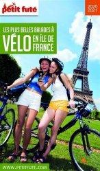 Dernières parutions sur Paris - Ile-de-France, Petit Futé Balades à vélo Ile-de-France. Edition 2020