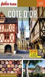 Dernières parutions sur Bourgogne Franche-Comté, Petit Futé Côte d'Or. Edition 2020