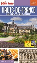 Dernières parutions sur Nord-Pas-de-Calais Picardie, Petit Futé Hauts-de-France. Edition 2020-2021