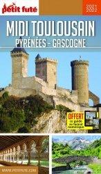 Dernières parutions sur Languedoc-Roussillon Midi-Pyrénées, Petit Futé Midi toulousain. Edition 2020