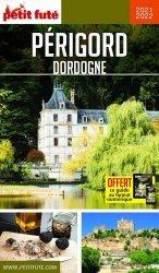 Dernières parutions sur Aquitaine Limousin Poitou-Charentes, Petit Futé Périgord Dordogne. Edition 2020