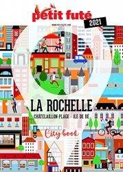 Nouvelle édition Petit Futé La Rochelle 2021