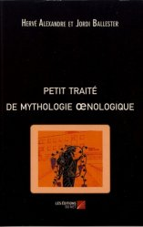 Dernières parutions sur Dégustation, Petit traité de mythologie oenologique https://fr.calameo.com/read/005370624e5ffd8627086