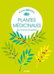 Dernières parutions sur Plantes médicinales, Petit abécédaire des plantes médicinales