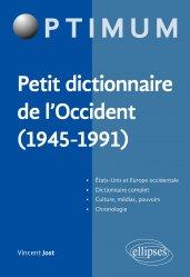 Dernières parutions dans Optimum, Petit dictionnaire de l'Occident (1945-1991)