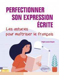 Dernières parutions sur Expression écrite, Perfectionner son expression écrite