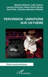 Dernières parutions dans Etudes psychanalytiques, Perversion - variations sur un thème