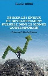Dernières parutions sur Économie et politiques de l'écologie, Penser les enjeux du développement durable dans le monde contemporain