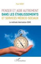 Dernières parutions sur Paramédical, Penser et agir autrement dans les établissements et services médico-sociaux