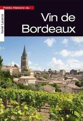 Dernières parutions sur Bordeaux, Petite histoire du vin de Bordeaux