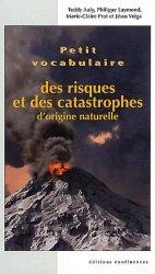 Nouvelle édition Petit vocabulaire des risques et catastrophes d'origine naturelle
