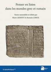 Dernières parutions dans Scripta Antiqua, Penser en listes dans les mondes grec et romain