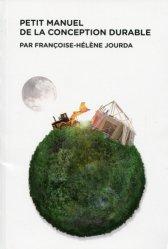 Souvent acheté avec Philosophie de la Biodiversité, le Petit manuel de la conception durable