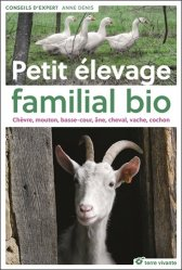 Dernières parutions dans Conseils d'expert, Petit élevage familial bio